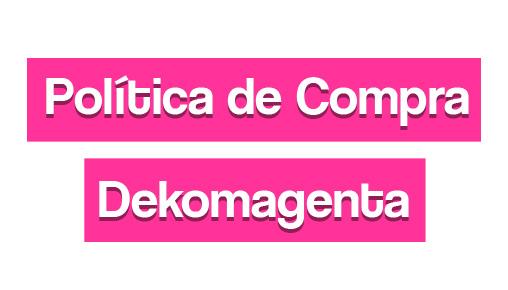 Política de Compra Dekomagenta