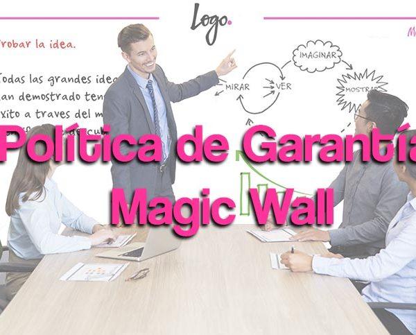 Política de Garantía Pelicula Magic Wall
